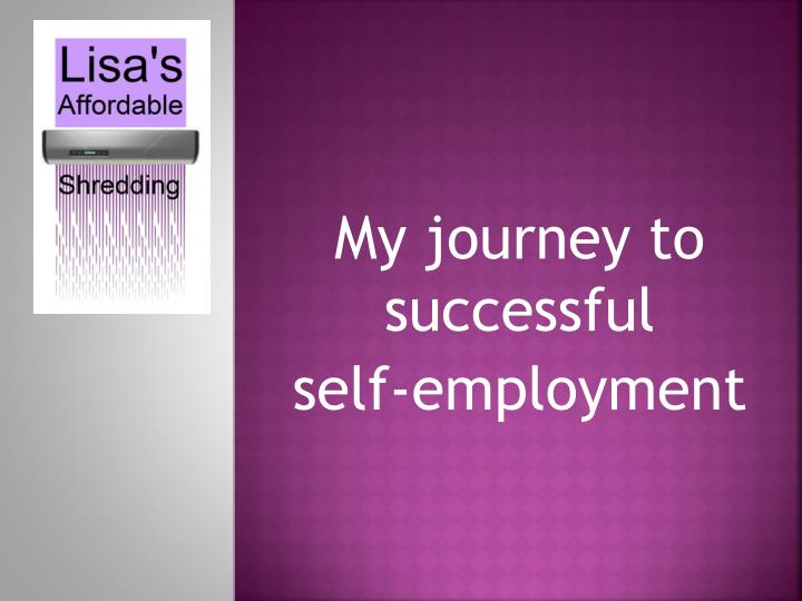 My journey to successful self employment