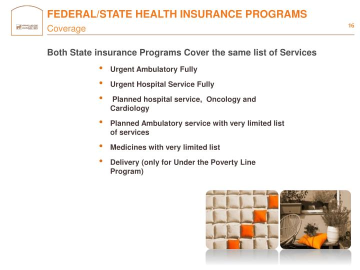 FEDERAL/STATE HEALTH INSURANCE PROGRAMS