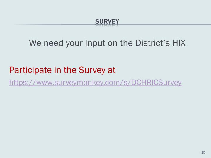 We need your Input on the District's HIX