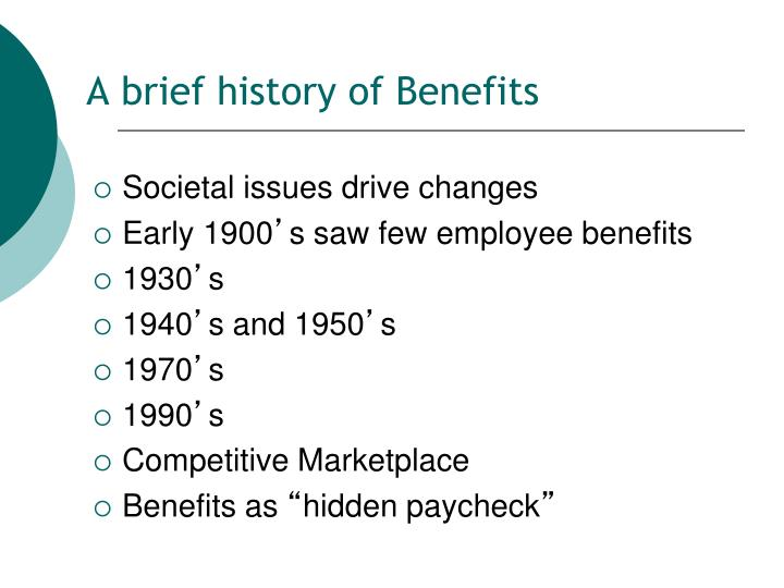 A brief history of Benefits