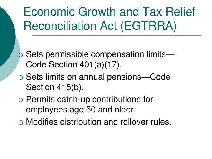 Economic Growth and Tax Relief Reconciliation Act (EGTRRA)