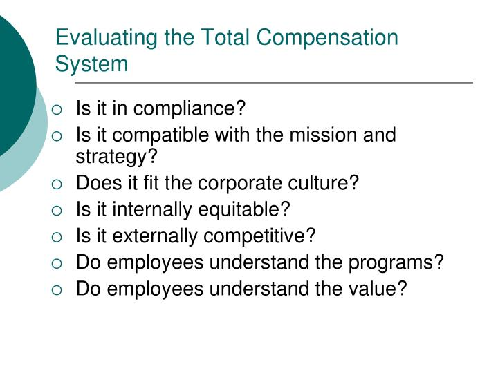 Evaluating the Total Compensation System