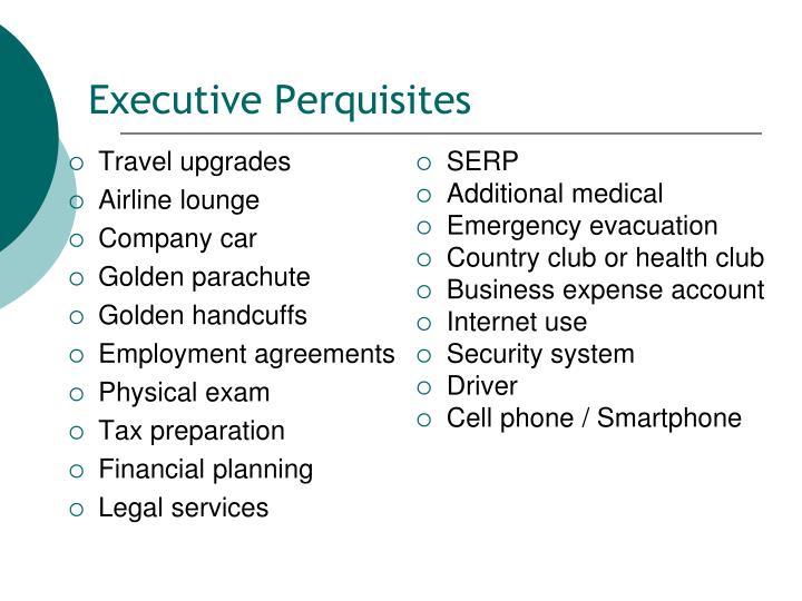 Executive Perquisites