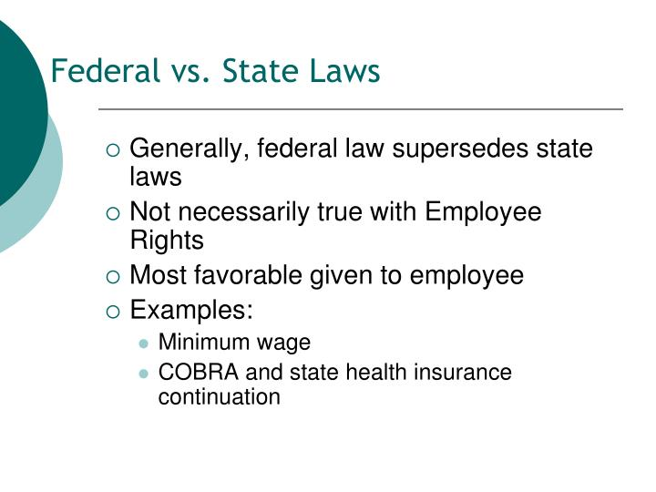 Federal vs. State Laws