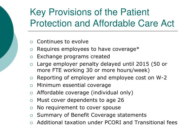 Key Provisions of the Patient Protection and Affordable Care Act