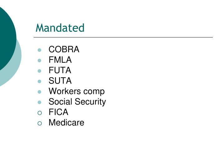 Mandated