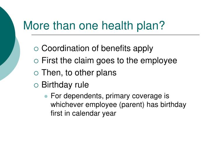 More than one health plan?