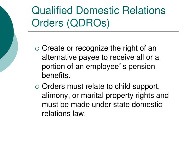 Qualified Domestic Relations Orders (QDROs)