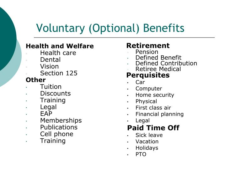 Voluntary (Optional) Benefits