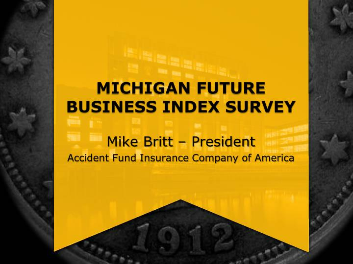 Michigan future business index survey