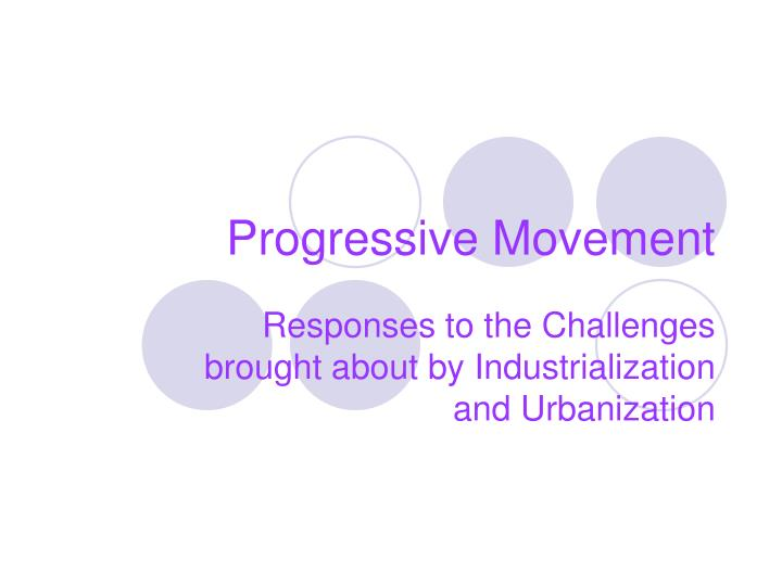 the progressive movement essay