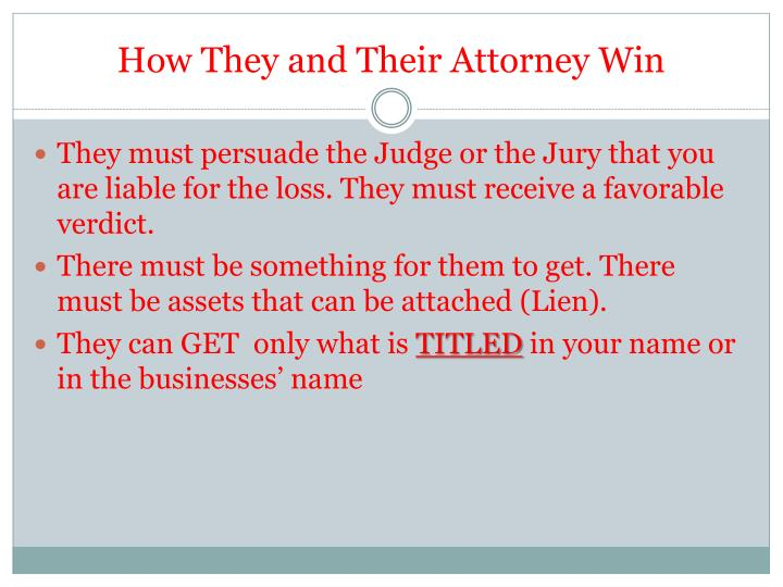 How They and Their Attorney Win