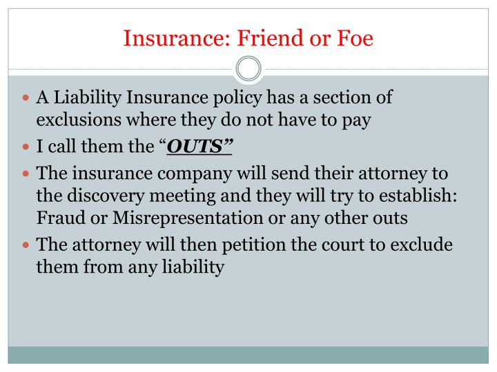 Insurance: Friend or Foe