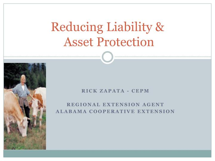 Reducing liability asset protection