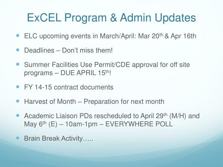 ExCEL Program & Admin Updates