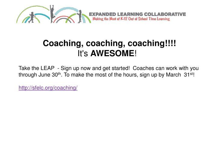 Coaching, coaching, coaching!!!!