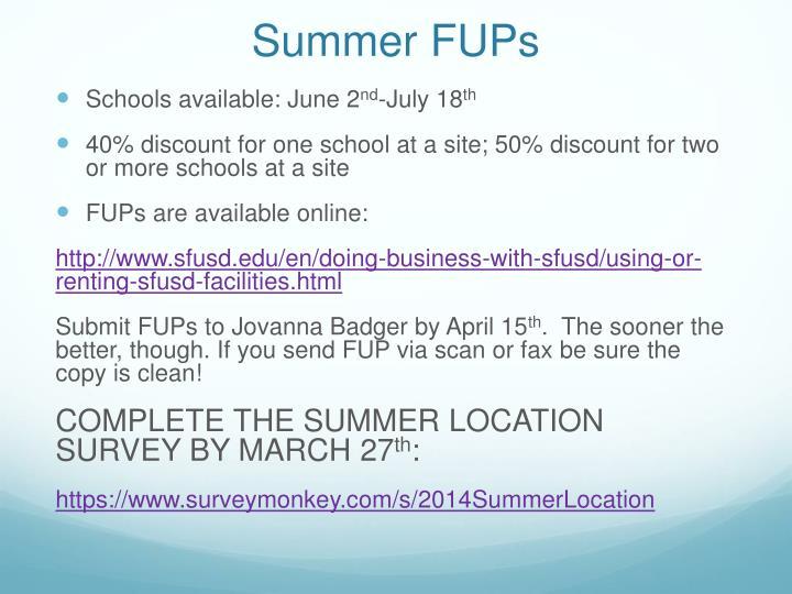 Summer FUPs
