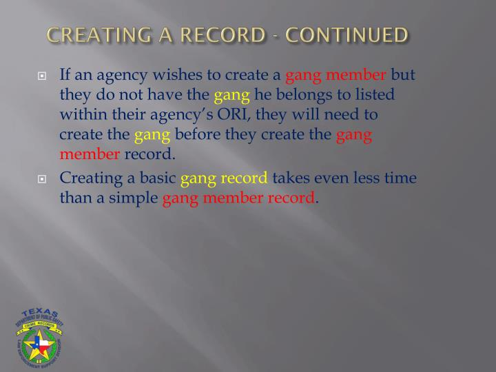 CREATING A RECORD - CONTINUED