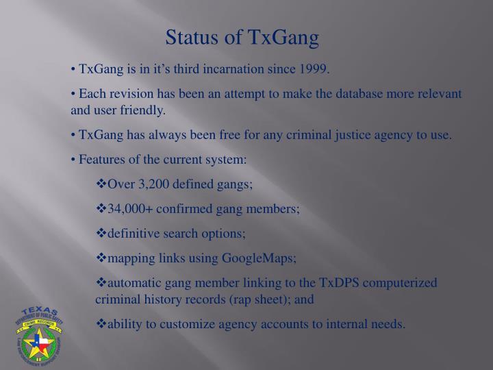 Status of TxGang