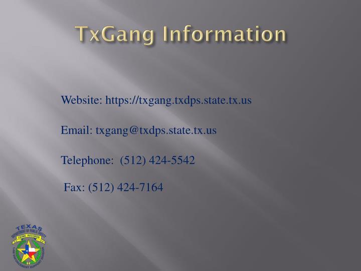TxGang Information