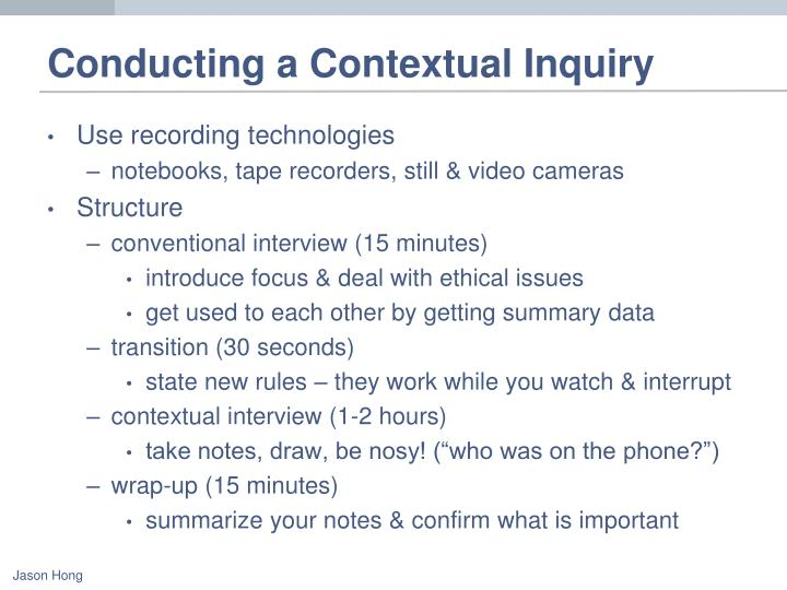 Conducting a Contextual Inquiry