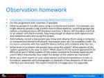 observation homework