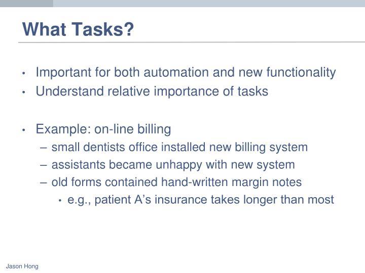 What Tasks?