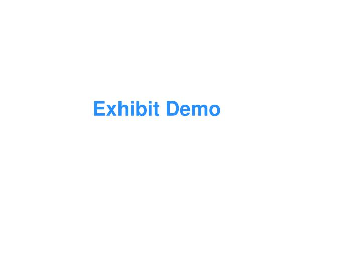 Exhibit Demo