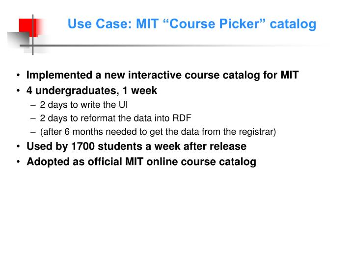 "Use Case: MIT ""Course Picker"" catalog"
