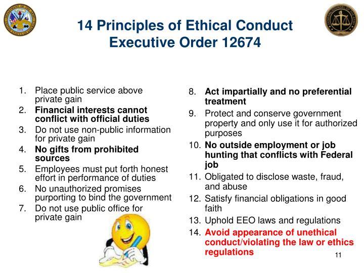 1. Place public service above private gain