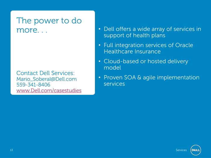Dell offers a wide array of services in support of health plans