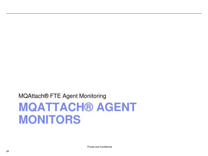 MQAttach® FTE Agent Monitoring