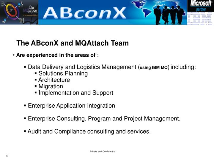 The ABconX and MQAttach Team