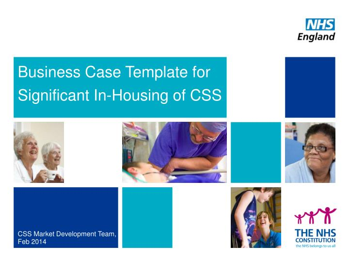 Business case template for significant in housing of css