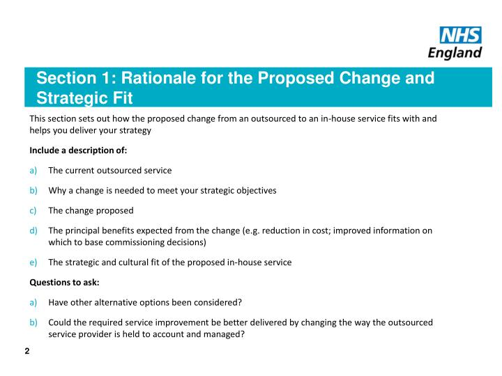Section 1 rationale for the proposed change and strategic fit