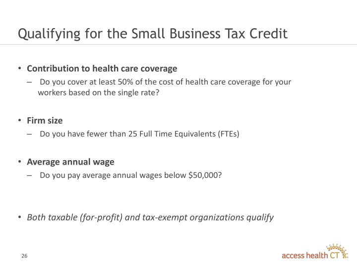 Qualifying for the Small Business Tax Credit