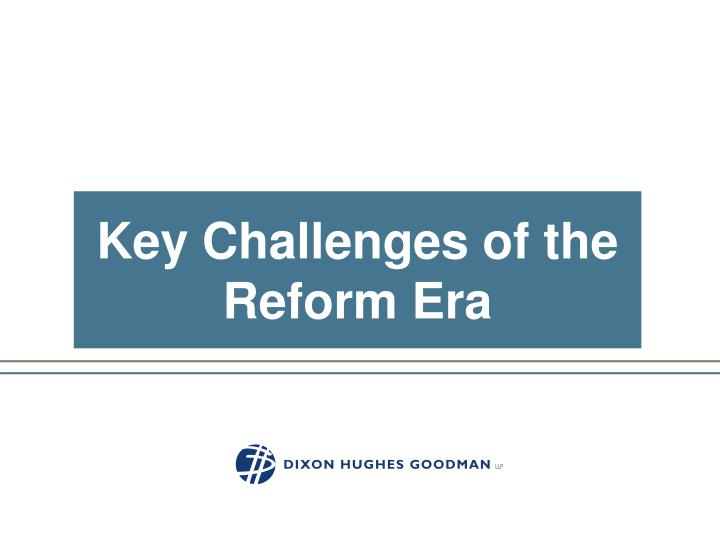 Key Challenges of the Reform Era