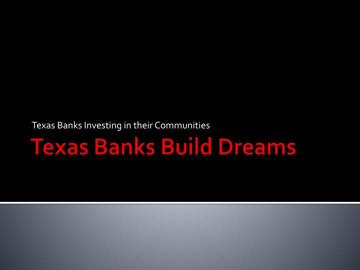 Texas Banks Investing in their Communities