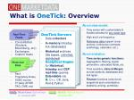 what is onetick overview