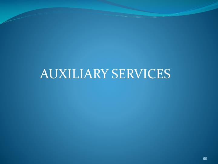 AUXILIARY SERVICES
