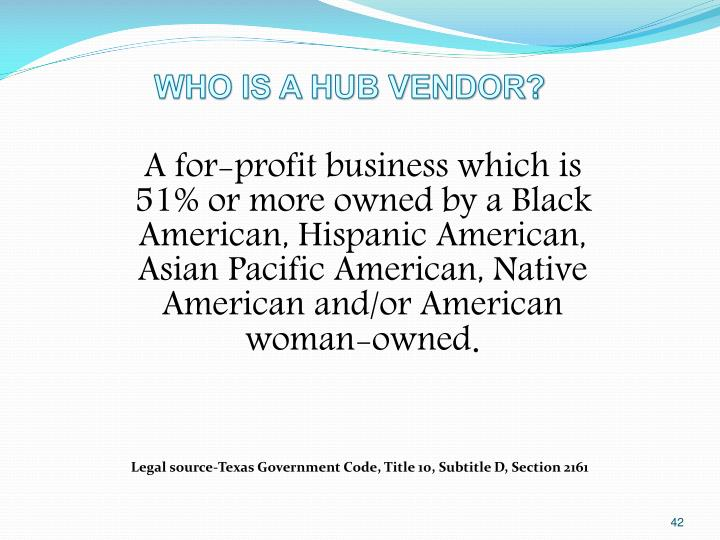 WHO IS A HUB VENDOR?