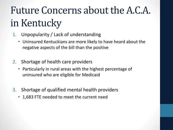 Future Concerns about the A.C.A. in Kentucky