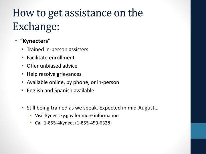 How to get assistance on the Exchange: