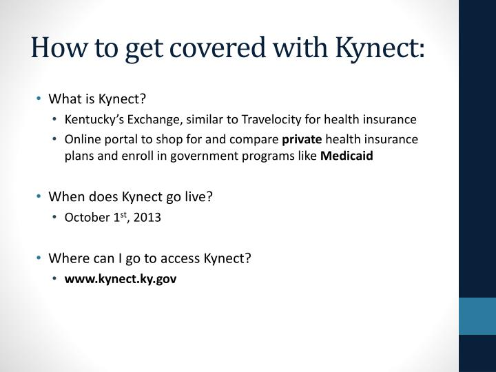 How to get covered with Kynect: