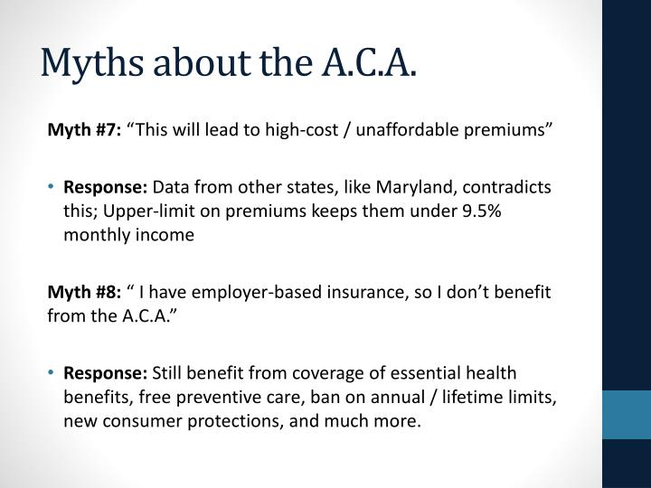 Myths about the A.C.A.