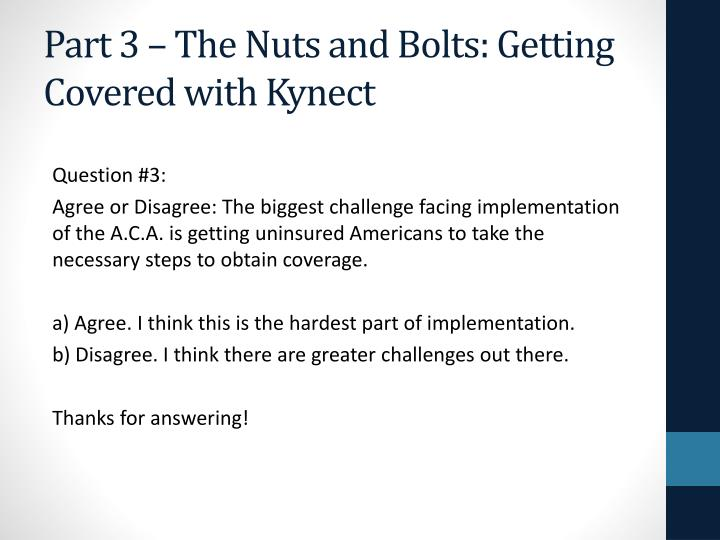 Part 3 – The Nuts and Bolts: Getting Covered with Kynect