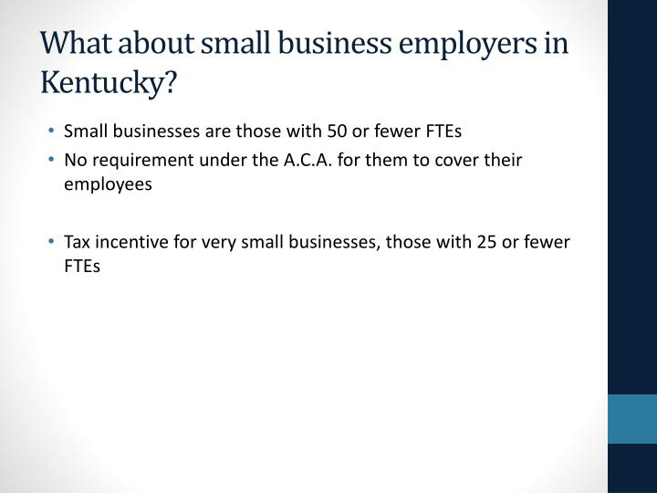 What about small business employers in Kentucky?