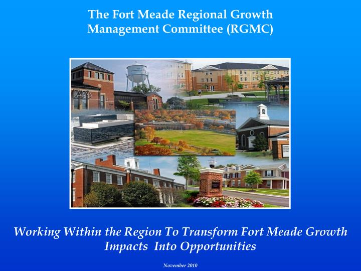 The Fort Meade Regional Growth