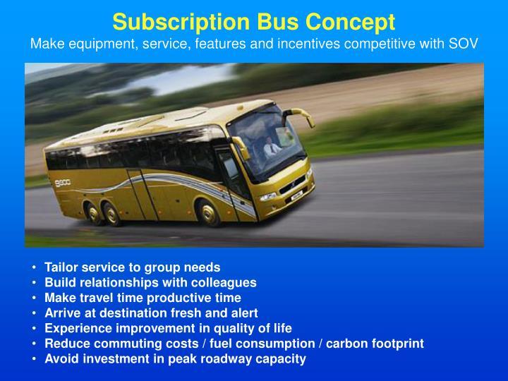 Subscription Bus Concept