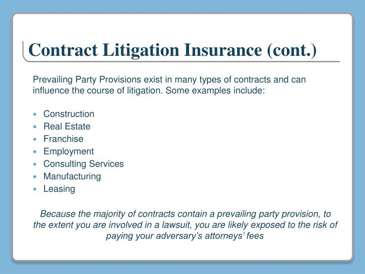 Contract Litigation Insurance (cont.)